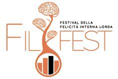 FIL Fest – Festival Felicità Interna Lorda